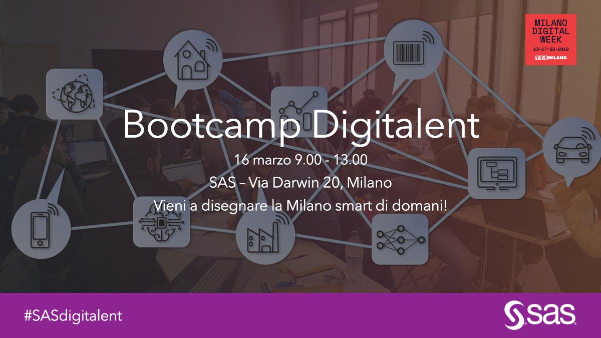 bc02f51e94 Bootcamp Digitalent: sabato 16 marzo, dalle ore 9.00 alle 13.00 presso la  sede SAS di Milano in Via Darwin 20, ragazzi delle scuole superiori e  cittadini ...
